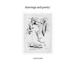 drawings and poetry: More of Lorrie Goulet's writings